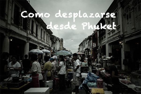 Como desplazarse desde Phuket